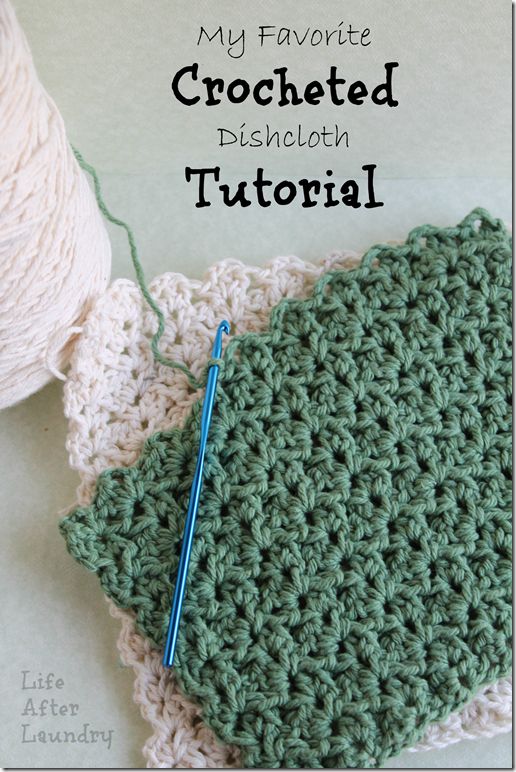 My Favorite Crocheted Dishcloth Tutorial Life After Laundry