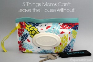5 Things Moms Can't Leave the House Without via LifeAfterLaundry.com