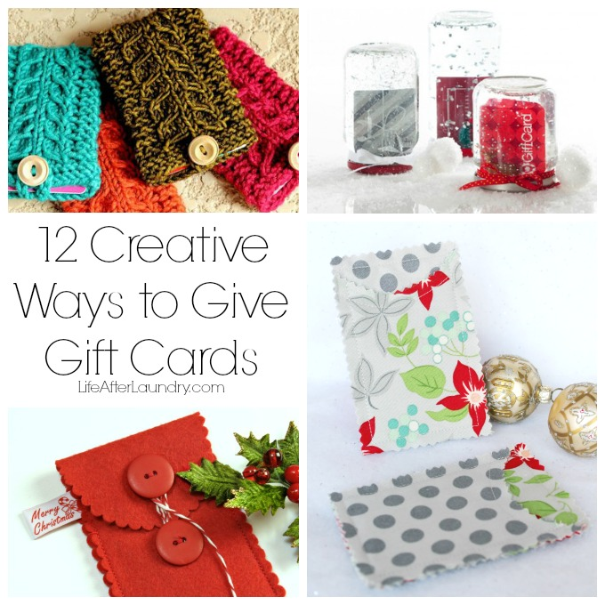 12 Creative Ways to Give Gift Cards via LifeAfterLaundry.com