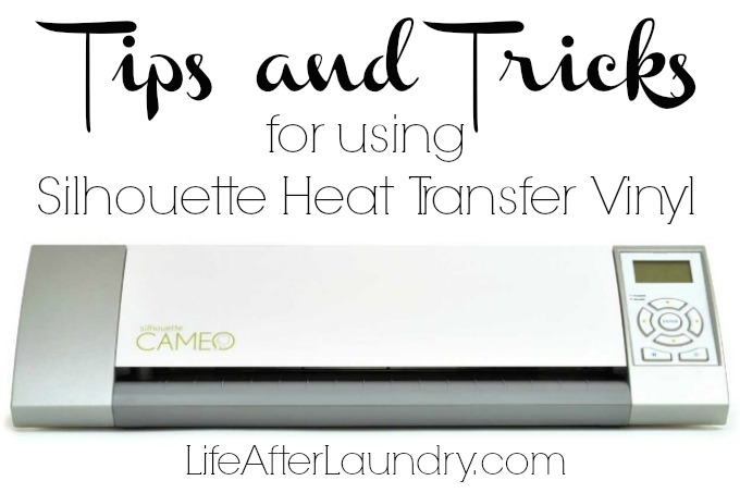 Crafts- Tips and Tricks for Silhouette Heat Transfer Vinyl